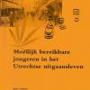 Moeilijk bereikbare jongeren in het Utrechtse uitgaansleven